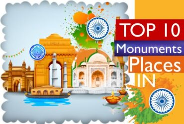 Top 10 Monument Places In India